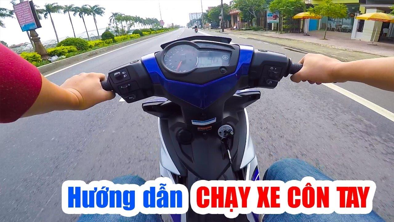 Hướng dẫn chạy xe côn tay cho người mới
