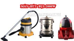 Đặc điểm của máy hút bụi 2000W