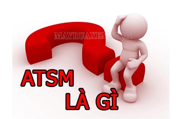 ATSM là gì?