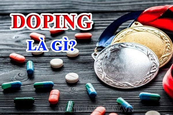 Doping là gì? Vì sao doping bị cấm sử dụng trong thể thao?