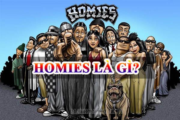 """Homies nghĩa là gì? Những ý nghĩa thú vị của từ """"homies"""""""