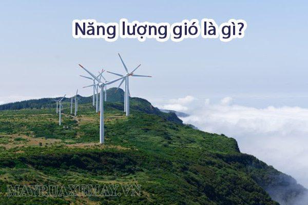 Năng lượng gió là gì? Năng lượng gió được dùng để làm gì?